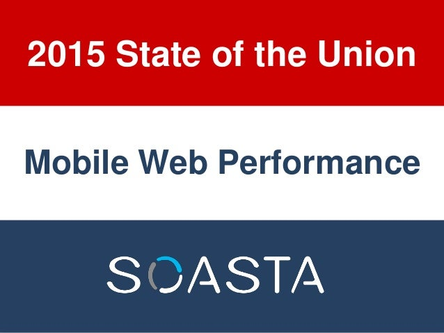 2015 State of the Union Mobile Web Performance