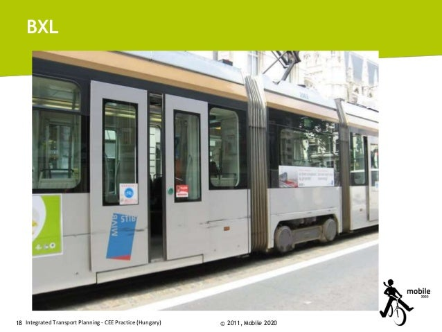 BXL  18 Integrated Transport Planning - CEE Practice (Hungary)  © 2011, Mobile 2020