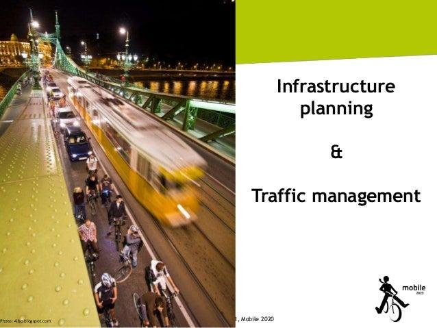 21 Integrated Photo: 4.bp.blogspot.com Transport Planning - CEE Practice (Hungary)  Infrastructure planning & Traffic mana...