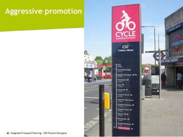 Aggressive promotion  40 Integrated Transport Planning - CEE Practice (Hungary)  © 2011, Mobile 2020