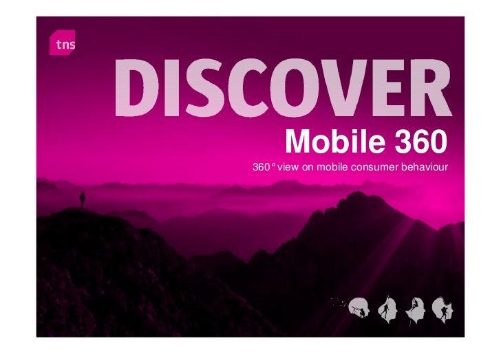 Mobile 360360°view on mobile consumer behaviour