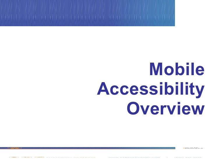Mobile Accessibility Overview