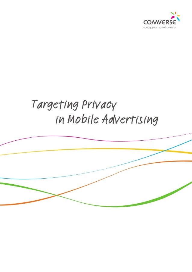 Targeting Privacy		 in Mobile Advertising