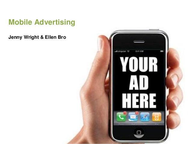 Mobile AdvertisingJenny Wright & Ellen Bro