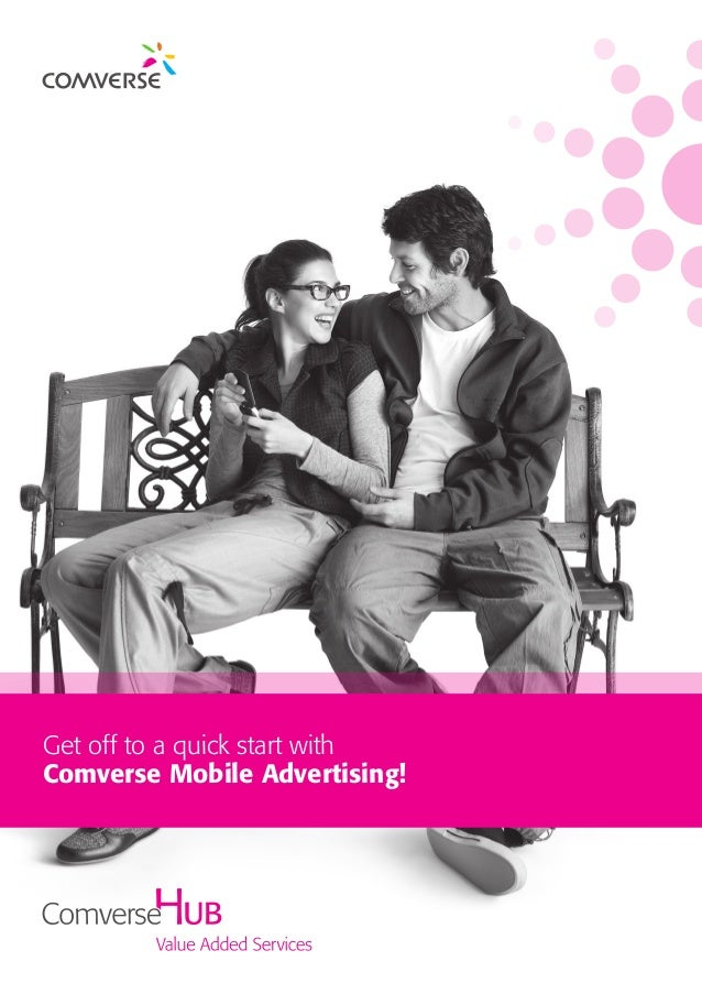 Get off to a quick start with Comverse Mobile Advertising!