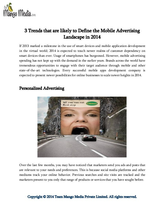 Copyright © 2014 Team Mango Media Private Limited. All rights reserved. 3 Trends that are likely to Define the Mobile Adve...