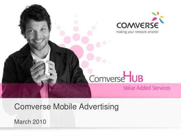 Comverse Mobile Advertising March 2010