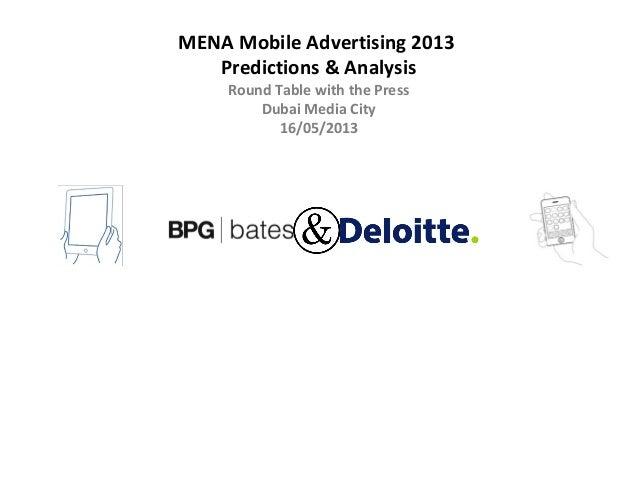 MENA Mobile Advertising 2013Predictions & AnalysisRound Table with the PressDubai Media City16/05/2013