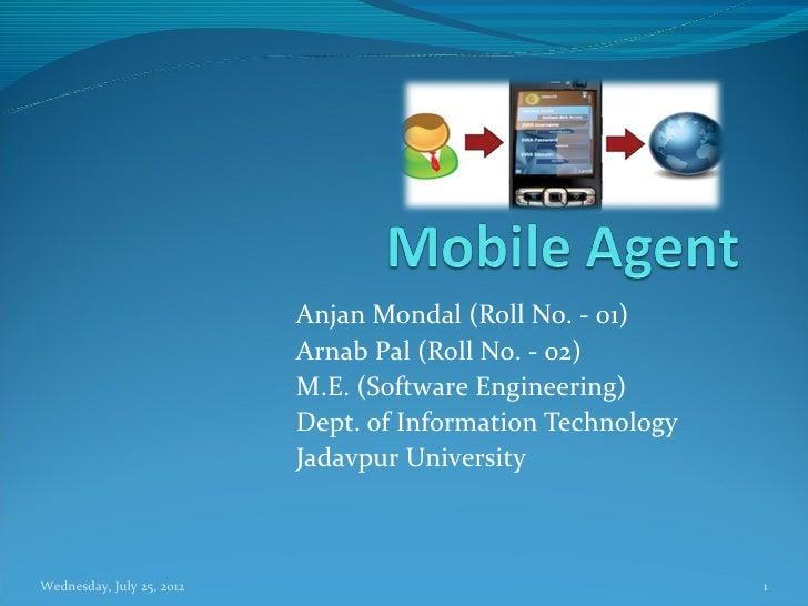 Anjan Mondal (Roll No. - 01)                           Arnab Pal (Roll No. - 02)                           M.E. (Software ...