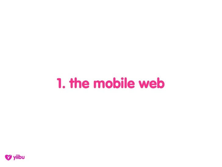1. the mobile web