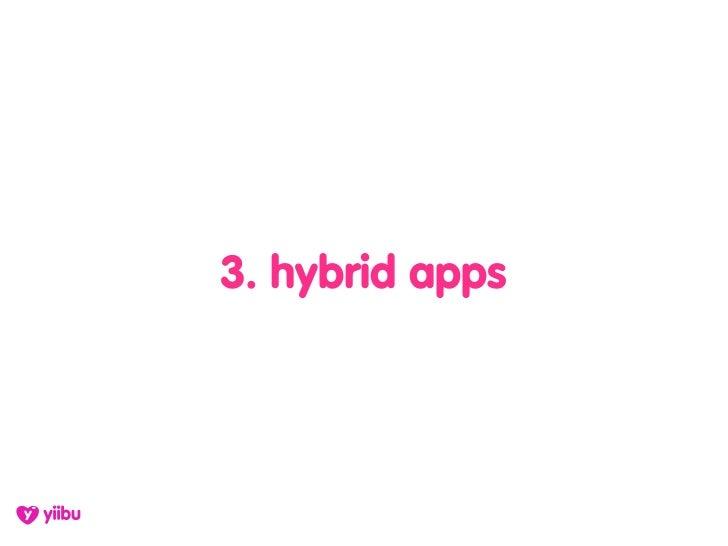 3. hybrid apps