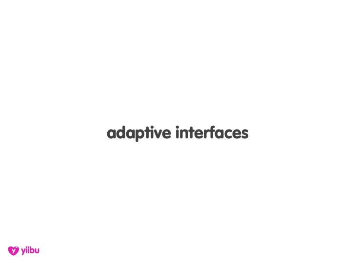 adaptive interfaces