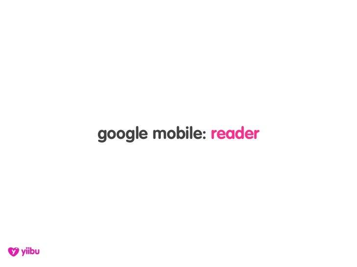 google mobile: reader