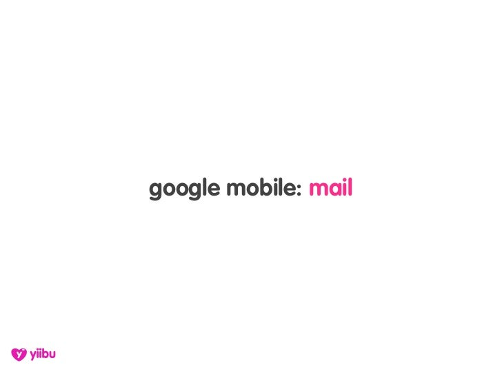 google mobile: mail