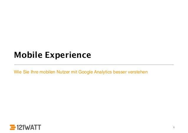 Mobile Experience Wie Sie Ihre mobilen Nutzer mit Google Analytics besser verstehen 1