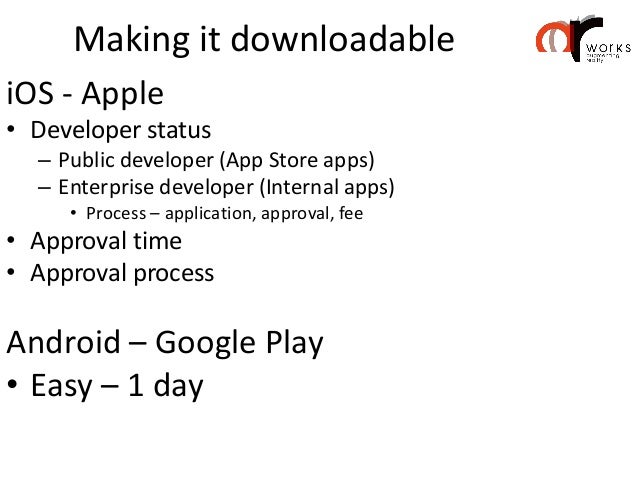 Monetizing successful apps•   Special product/brand experience•   Special offers•   Motivating to visit sales points, stor...