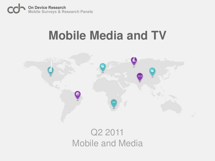 Mobile Media and TV       Q2 2011   Mobile and Media