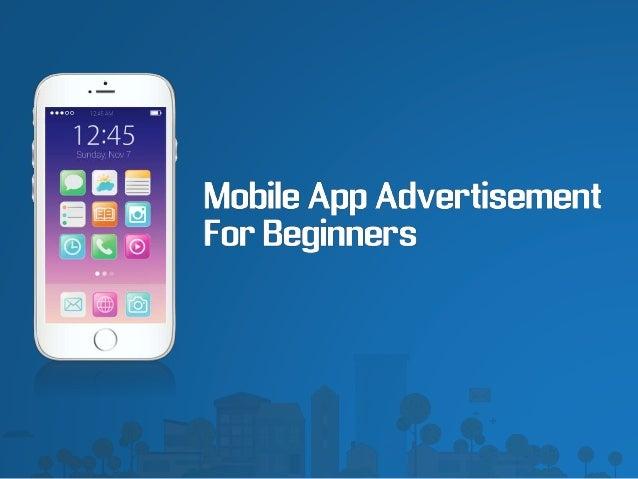 Mobile App Advertisement For Beginners