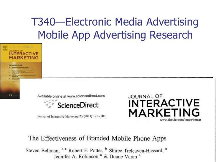 T340—Electronic Media Advertising Mobile App Advertising Research