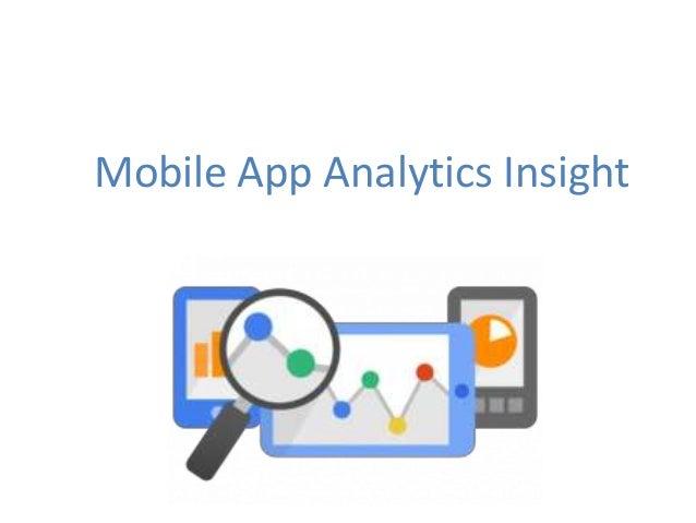 Mobile App Analytics Insight