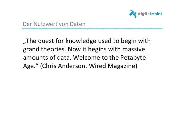 """Der  Nutzwert  von  Daten     """"The  quest  for  knowledge  used  to  begin  with   grand  theo..."""
