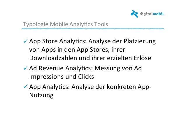 Typologie  Mobile  Analy-cs  Tools   ! App  Store  Analy-cs:  Analyse  der  Platzierung   von  Apps...
