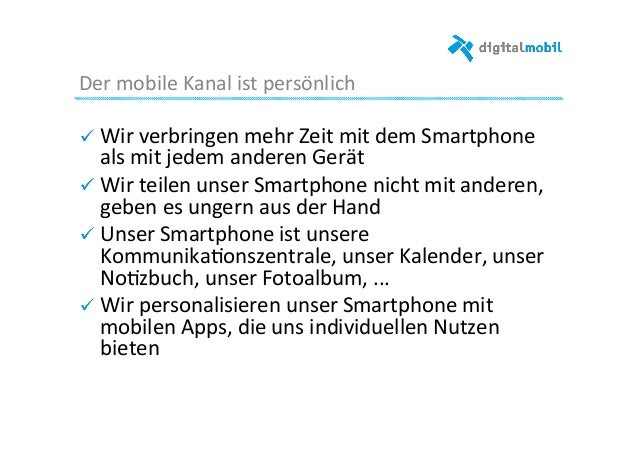 Der  mobile  Kanal  ist  persönlich     ! Wir  verbringen  mehr  Zeit  mit  dem  Smartphone   a...