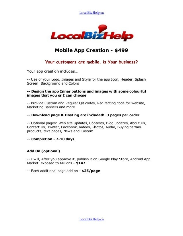 LocalBizHelp.ca                 Mobile App Creation - $499           Your customers are mobile, is Your business?Your app ...