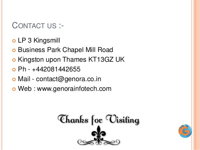 CONTACT US :-  LP 3 Kingsmill  Business Park Chapel Mill Road  Kingston upon Thames KT13GZ UK  Ph - +442081442655  Ma...