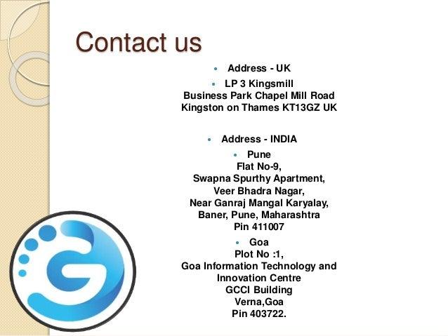 Contact us  Address - UK  LP 3 Kingsmill Business Park Chapel Mill Road Kingston on Thames KT13GZ UK  Address - INDIA ...