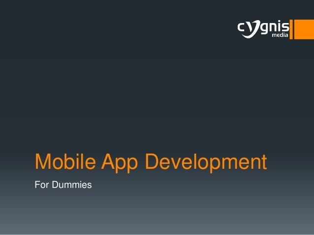Mobile App Development For Dummies