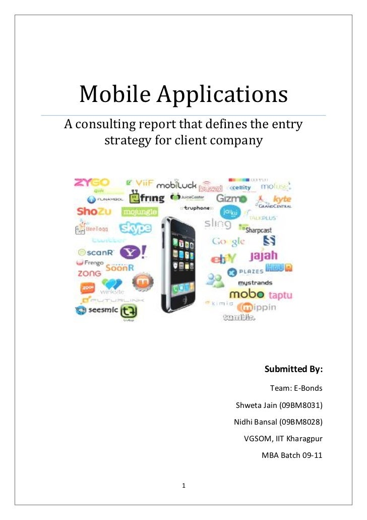 Mobile ApplicationsA consulting report that defines the entry      strategy for client company                            ...