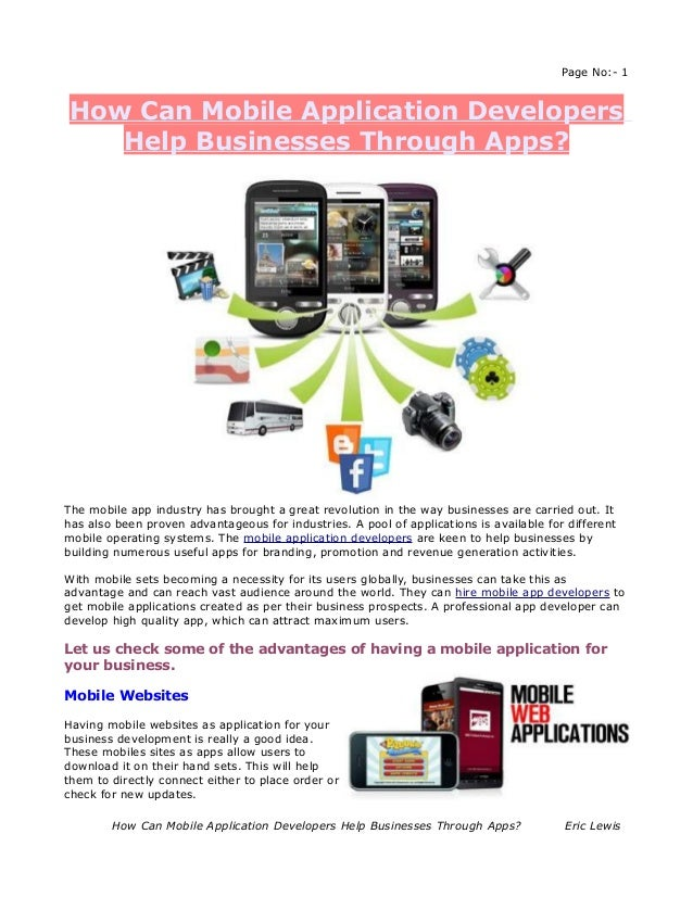Page No:- 1How Can Mobile Application Developers   Help Businesses Through Apps?The mobile app industry has brought a grea...