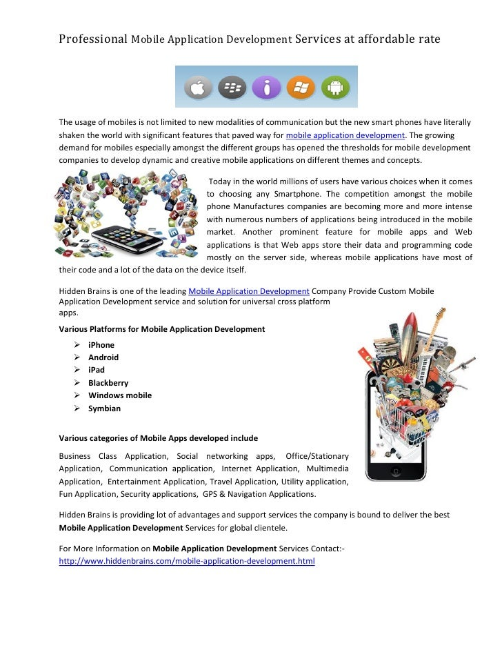 Professional Mobile Application Development Services at affordable rateThe usage of mobiles is not limited to new modaliti...