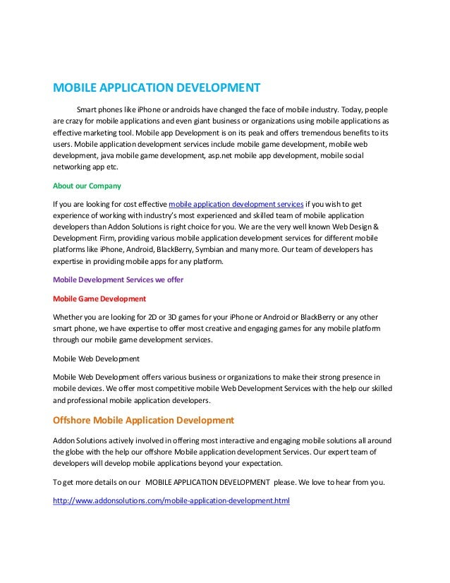 MOBILE APPLICATION DEVELOPMENT        Smart phones like iPhone or androids have changed the face of mobile industry. Today...