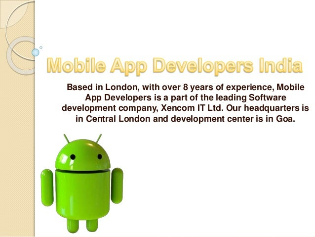 Based in London, with over 8 years of experience, Mobile App Developers is a part of the leading Software development comp...
