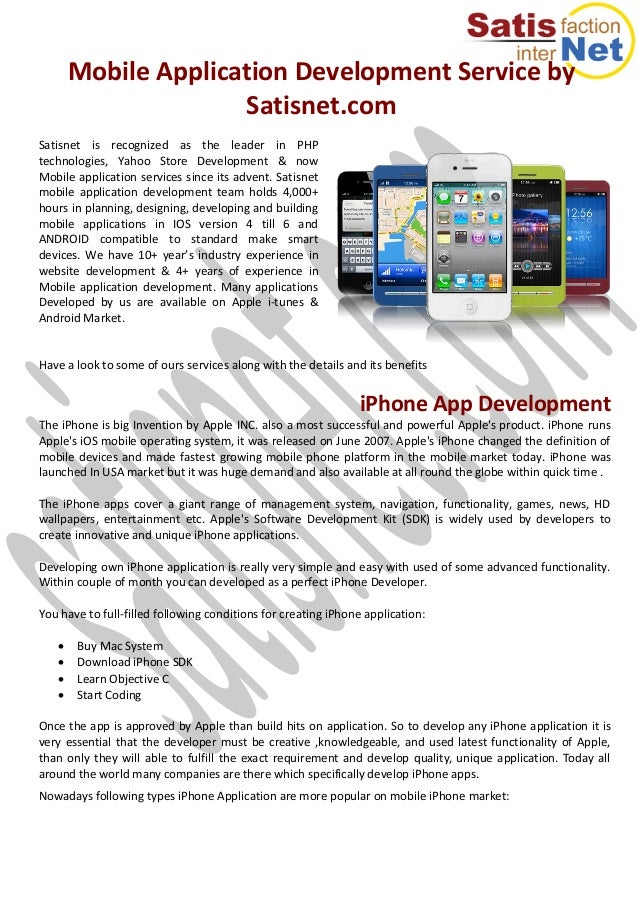 Mobile Application Development Service by Satisnet.com Satisnet is recognized as the leader in PHP technologies, Yahoo Sto...