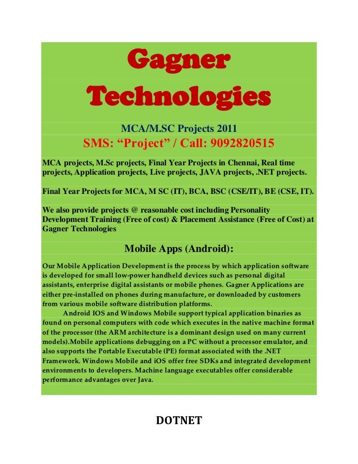 """Gagner             Technologies                        MCA/M.SC Projects 2011            SMS: """"Project"""" / Call: 9092820515..."""