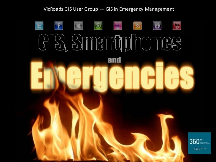 VicRoads GIS User Group — GIS in Emergency Management
