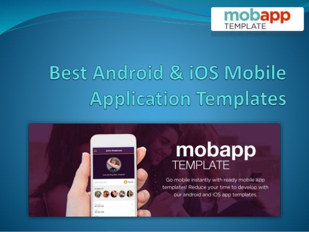 Best Android Ios Mobile Application Templates