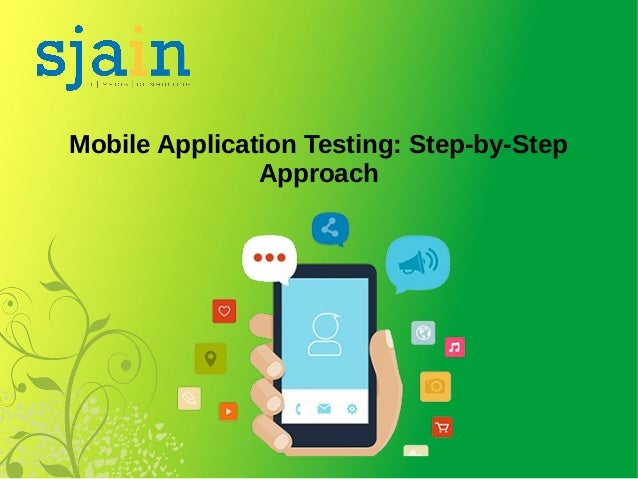 Mobile Application Testing: Step-by-Step Approach