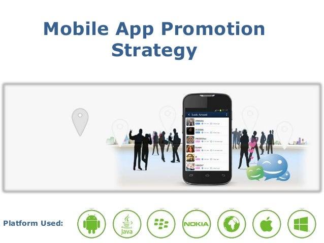 Mobile App Promotion Strategy Platform Used: