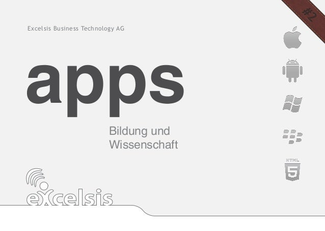 Excelsis Business Technology AGapps                      Bildung und                          Wissenschaft