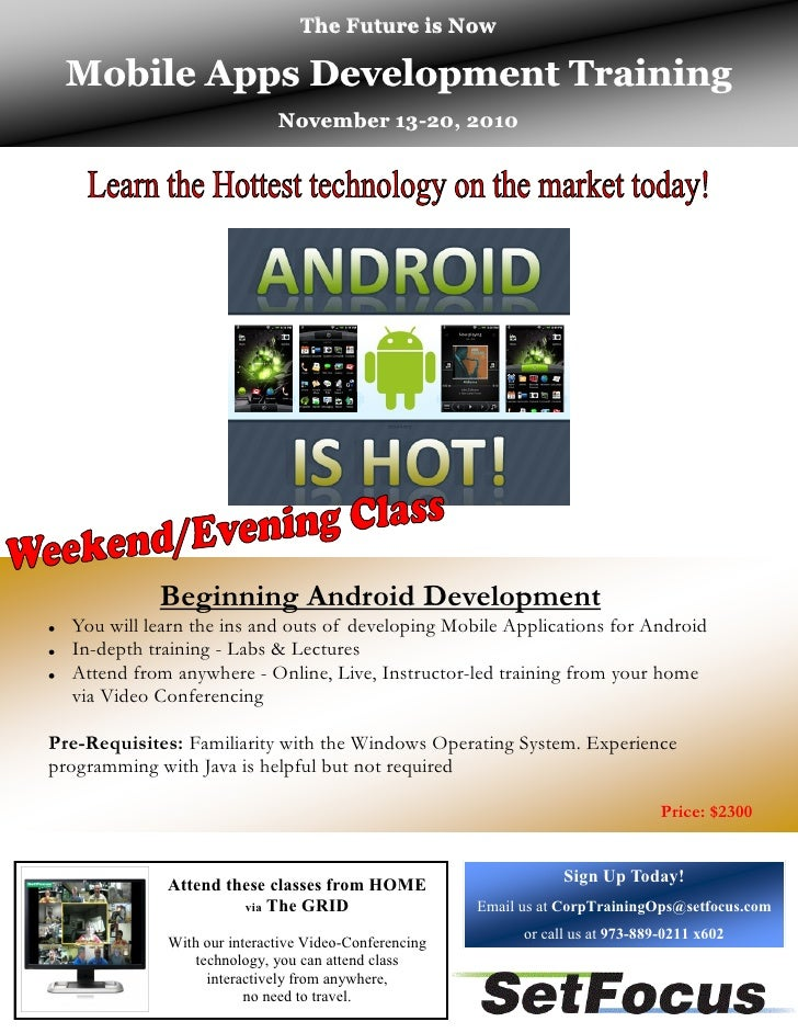 The Future is Now   Mobile Apps Development Training                              November 13-20, 2010                    ...