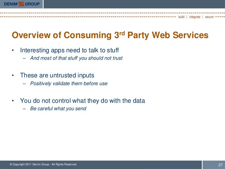 Overview of Consuming 3rd Party Web Services • Interesting apps need to talk to stuff         – And most of that stuff you...