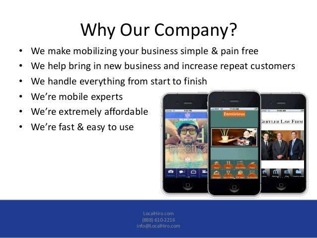 Why Our Company?•   We make mobilizing your business simple & pain free•   We help bring in new business and increase repe...