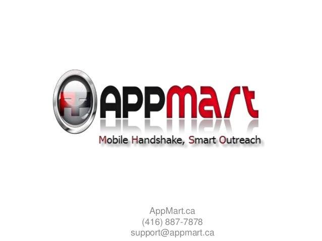 AppMart.ca (416) 887-7878 support@appmart.ca
