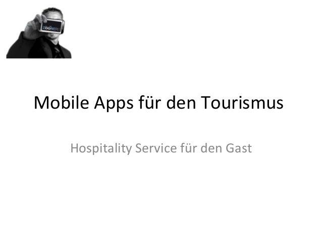 Mobile Apps für den Tourismus Hospitality Service für den Gast