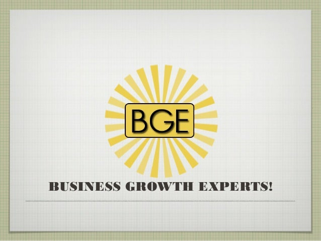 BUSINESS GROWTH EXPERTS!