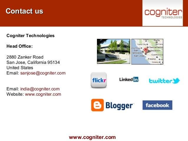 www.cogniter.com Contact usContact us Cogniter Technologies Head Office: 2880 Zanker Road San Jose, California 95134 Unite...